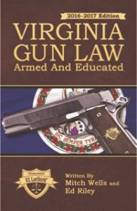 Virginia Gun Law book authored by lawyers Riley & Wells