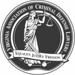 Top rated Chesterfield Criminal Defense Attorneys are members of the Virginia Association of Criminal Defense Lawyers
